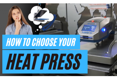 how to choose your heat press
