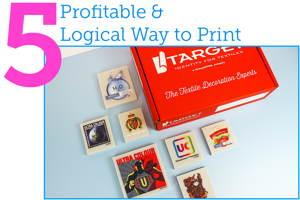 5. profitable and logical way to print. Ultracolour transfers